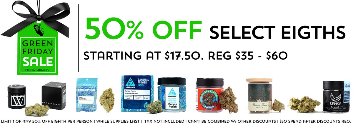 BPG Black Friday Cannabis Deal - 50% off Select Eighths - Dispensary and Delivery